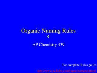 Organic Naming Rules
