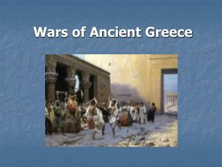 Wars of Ancient Greece