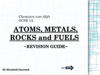 Chemistry core AQA  GCSE 1A  :