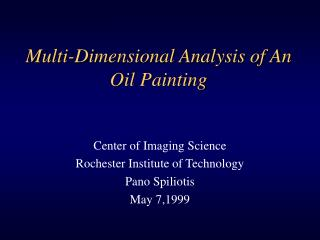Multi-Dimensional Analysis of An Oil Painting