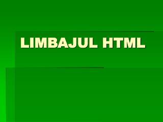 LIMBAJUL HTML
