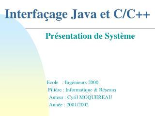 Interfaçage Java et C/C++