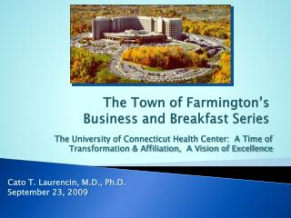 The Town of Farmington s  Business and Breakfast Series