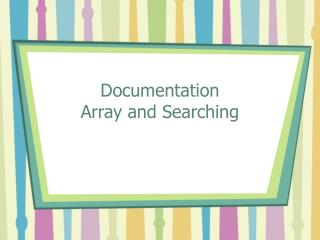 Documentation Array and Searching