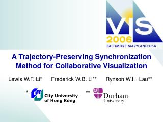 A Trajectory-Preserving Synchronization Method for Collaborative Visualization