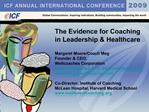 The Evidence for Coaching in Leadership  Healthcare  Margaret Moore