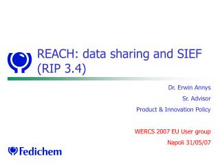 REACH: data sharing and SIEF (RIP 3.4)