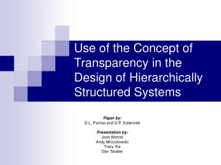 Use of the Concept of Transparency in the Design of Hierarchically Structured Systems