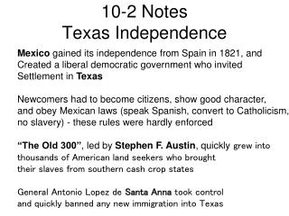 10-2 Notes Texas Independence