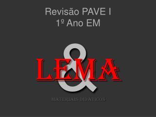 Revisão PAVE I 1º Ano EM