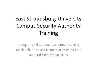 East Stroudsburg University Campus Security Authority Training