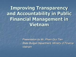 Improving Transparency and Accountability in Public Financial Management in Vietnam
