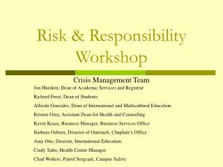 Risk & Responsibility Workshop