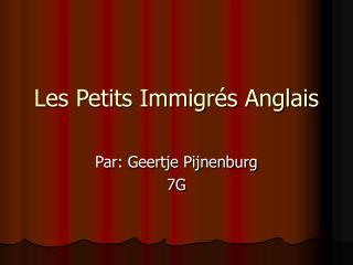 Les Petits Immigrés Anglais