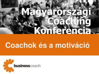 Coachok és a motiváció