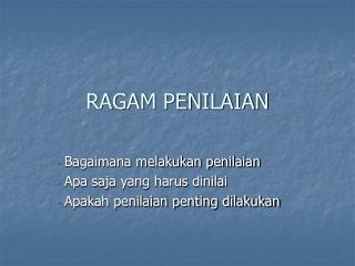 RAGAM PENILAIAN