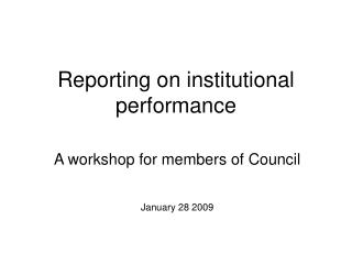 Reporting on institutional performance