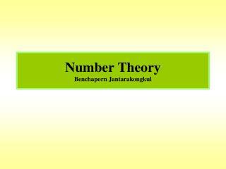 Number Theory Benchaporn Jantarakongkul