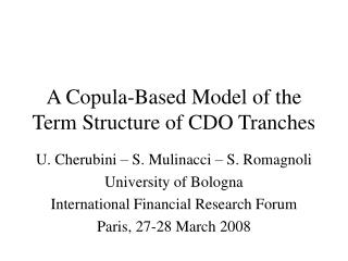 A Copula-Based Model of the Term Structure of CDO Tranches