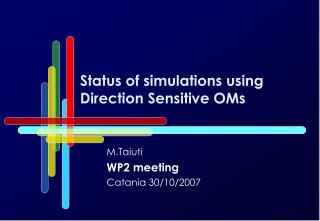 Status of simulations using Direction Sensitive OMs