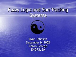 Fuzzy Logic and Sun Tracking Systems