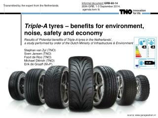 Triple-A  tyres – benefits for environment, noise, safety and economy