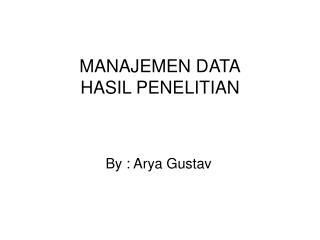 MANAJEMEN DATA HASIL PENELITIAN