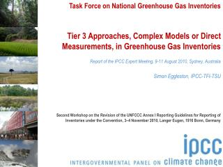 Tier 3 Approaches, Complex Models or Direct Measurements, in Greenhouse Gas Inventories