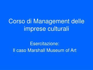 Corso di Management delle imprese culturali