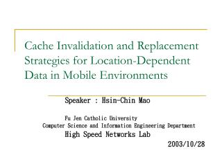 Cache Invalidation and Replacement Strategies for Location-Dependent Data in Mobile Environments