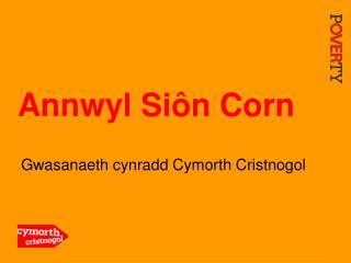 Annwyl Si ôn Corn