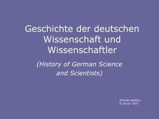 Geschichte der deutschen Wissenschaft und Wissenschaftler