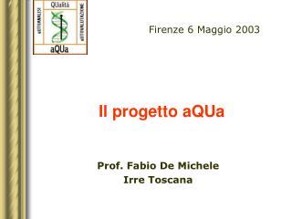 Il progetto aQUa