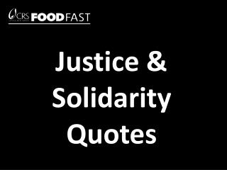 Justice & Solidarity Quotes