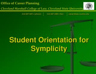 Student Orientation for Symplicity