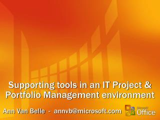 Supporting tools in an IT Project & Portfolio Management environment