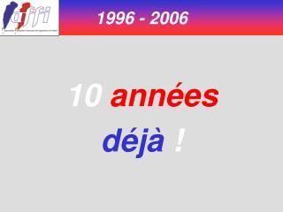 10 ann es d j