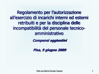 Compensi aggiuntivi Pisa, 9 giugno 2009