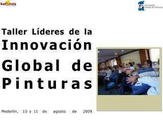 Taller Líderes de la  Innovación
