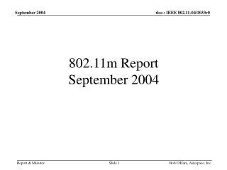 802.11m Report September 2004