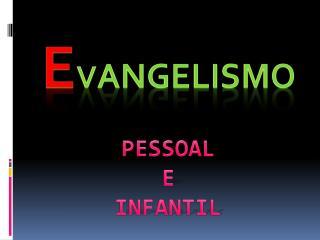 PESSOAL E INFANTIL