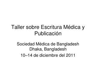 Taller sobre Escritura Médica y Publicación