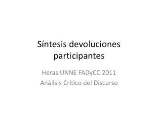 Síntesis devoluciones participantes