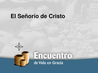 El Señorío de Cristo