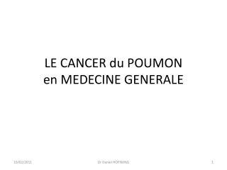 LE CANCER du POUMON  en MEDECINE GENERALE