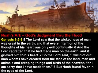 Noah's Ark – God's Judgment thru the Flood
