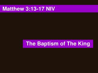 Matthew 3:13-17 NIV