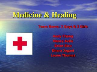 Medicine & Healing