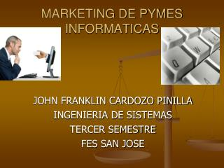 MARKETING DE PYMES INFORMATICAS