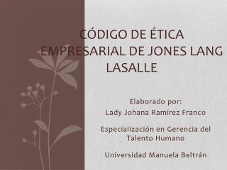 Código de Ética Empresarial de Jones  Lang LaSallE